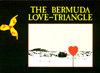 Bermuda Love Triangle.
